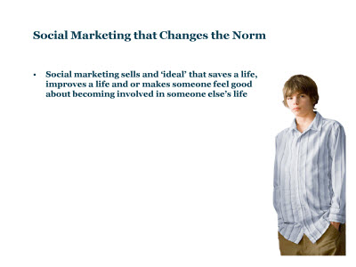 Slide 51. Social Marketing that Changes the Norm