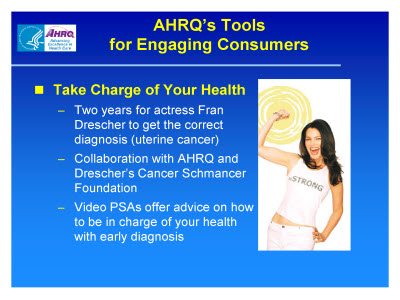 Slide 6. AHRQ's Tools for Engaging Consumers