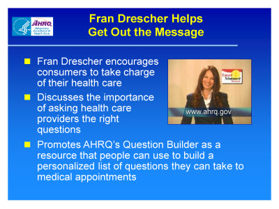 Slide 7. Fran Drescher Helps Get Out the Message