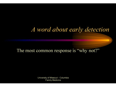 Slide 13. A word about early detection
