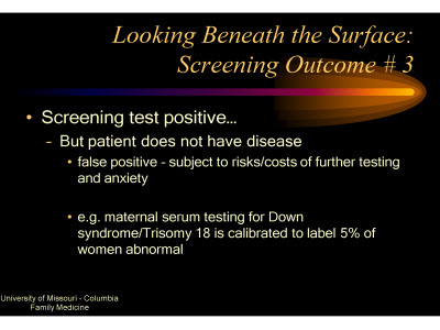 Slide 19. Looking Beneath the Surface: Screening Outcome #3