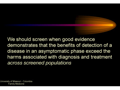 Slide 24. We should Screen when . . .