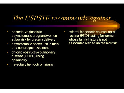 Slide 29. The USPSTF recommends against . . .