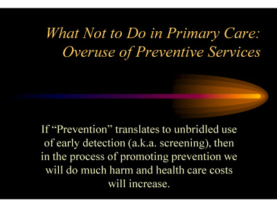 Slide 42. What Not to Do in Primary Care: Overuse of Preventive Services
