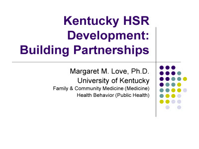 Slide 1. Kentucky HSR Development: Building Partnerships