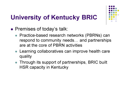 Slide 4. University of Kentucky BRIC