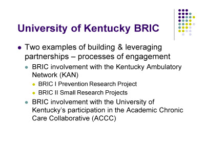 Slide 5. University of Kentucky BRIC