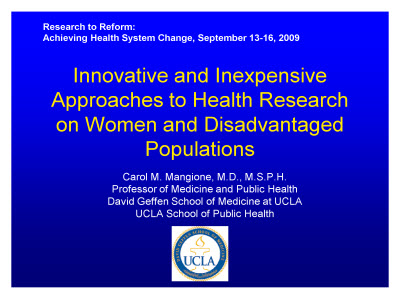 Slide 1. Innovative and Inexpensive Approaches to Health Research on Women and Disadvantaged Populations