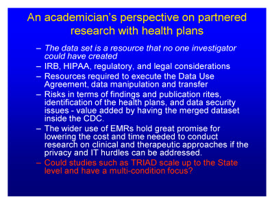 Slide 15. An academician's perspective on partnered research with health plans