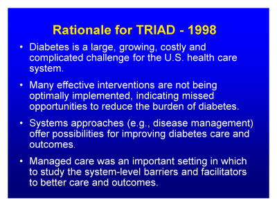 Slide 4. Rationale for TRIAD - 1998