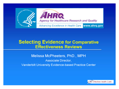 Slide 1. Selecting Evidence for Comparative Effectiveness Reviews