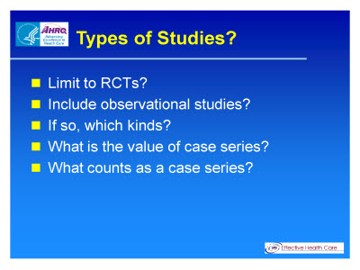 Slide 25. Types of Studies?