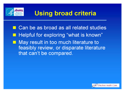 Slide 8. Using broad criteria