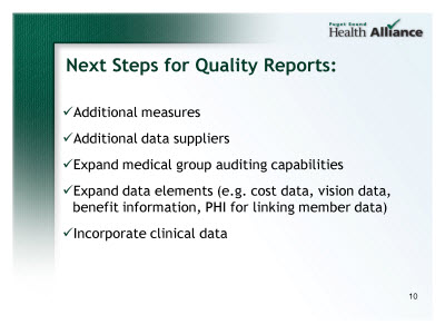 Slide 10. Next Steps for Quality Reports