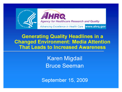 Slide 1. Generating Quality Headlines in a Changed Environment: Media Attention That Leads to Increased Awareness