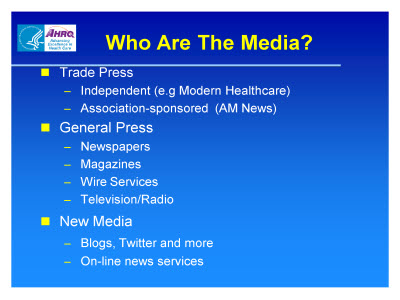 Slide 16. Who Are The Media?