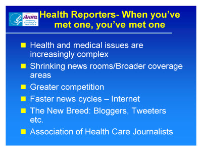 Slide 17. Health Reporters - When you've met one, you've met one
