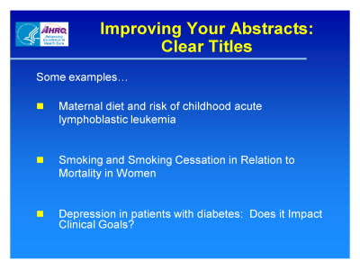 Slide 7. Improving Your Abstracts: Clear Titles