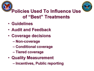 Atkins2 Slide 5. Policies Used To Influence Use of Best Treatments