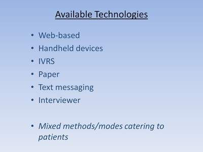Slide 10. Available Technologies