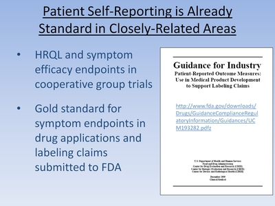 Slide 13. Patient Self-Reporting is Already Standard in Closely-Related Areas