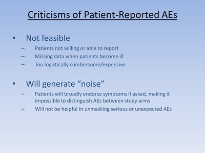 Slide 14. Criticisms of Patient-Reported AEs