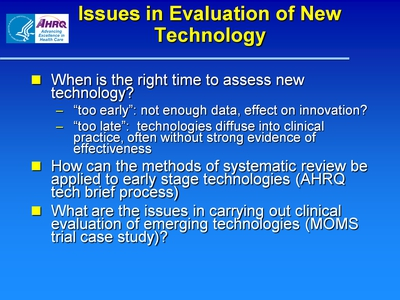 Issues in Evaluation of New Technology