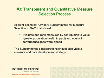 #3: Transparent and Quantitative Measure Selection Process