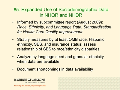 #5: Expanded Use of Sociodemographic Data in NHQR and NHDR