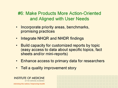 #6: Make Products More Action-Oriented and Aligned with User Needs.
