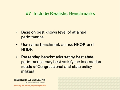 #7: Include Realistic Benchmarks
