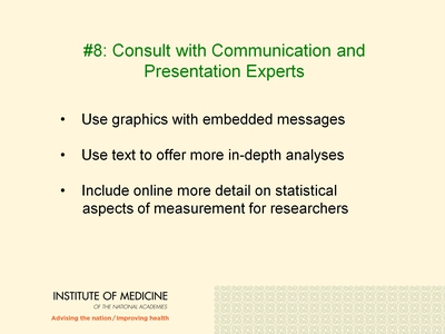 #8: Consult with Communication and Presentation Experts