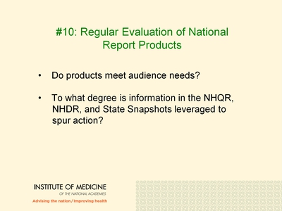 #10: Regular Evaluation of National Report Products