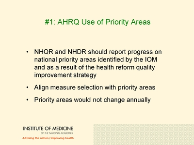 #1: AHRQ Use of Priority Areas