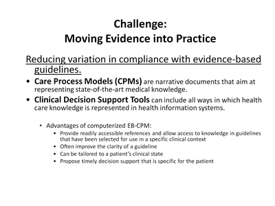 Challenge: Moving Evidence into Practice