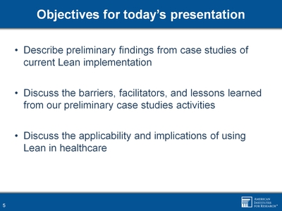 Objectives for today's presentation