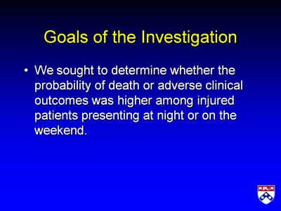 Goals of the Investigation