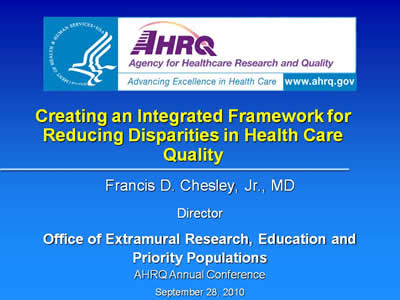 Slide 1. Creating an Integrated Framework for Reducing Disparities in Health Care Quality