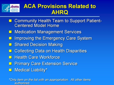 Slide 13. ACA Provisions Related to AHRQ