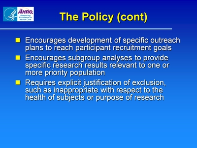 Slide 6. The Policy (cont)