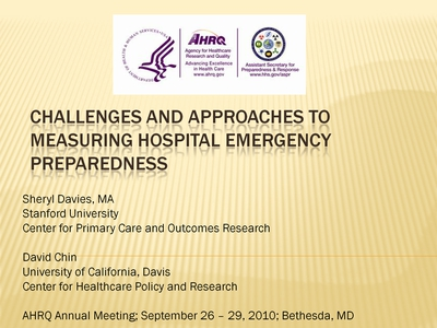 Slide 1. Challenges and Approaches to Measuring Hospital Emergency Preparedness