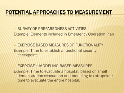 Potential Approaches to Measurement