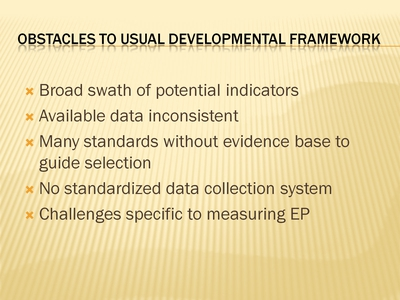 Obstacles to Usual Developmental Framework