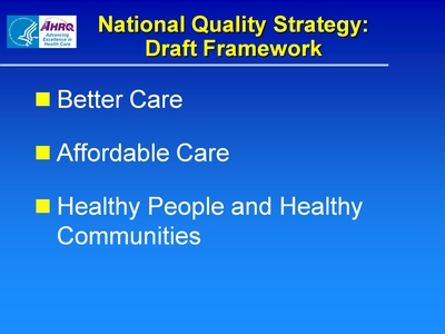 National Quality Strategy: Draft Framework