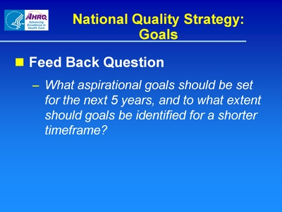 National Quality Strategy: Goals