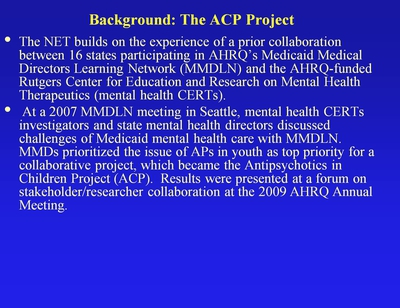 Background: The ACP Project
