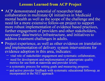 Lessons Learned from ACP Project