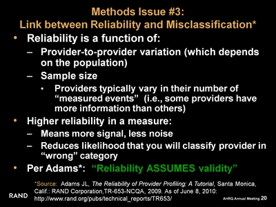 Methods Issue #3: Link between Reliability and Misclassification*