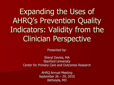 Expanding the Uses of AHRQ's Prevention Quality Indicators: Validity from the Clinician Perspective
