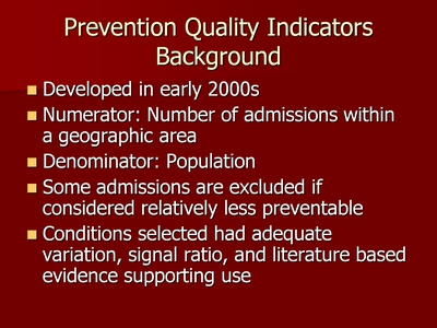 Prevention Quality Indicators: Background